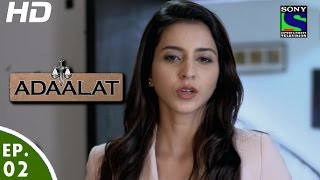 Adaalat - अदालत २ - Episode 2 - 5th June, 2016