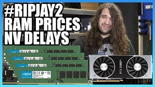 HW News - War with Jay, RAM Prices, 2080 Ti Delays, & More