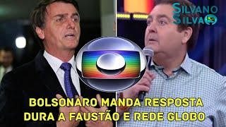 BOMBA! Bolsonaro Manda Resposta Dura ao Faustão e Rede Globo - Quem é Imbecil e Idiota Agora