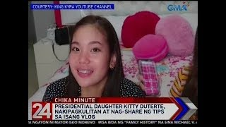Kitty Duterte reveals more about herself in vlog | 24 Oras