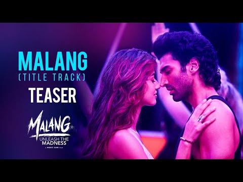 Malang Title Track (teaser)  Aditya R K - Disha P - Anil K - Kunal K Ved S Mohit S 7 Feb 2020