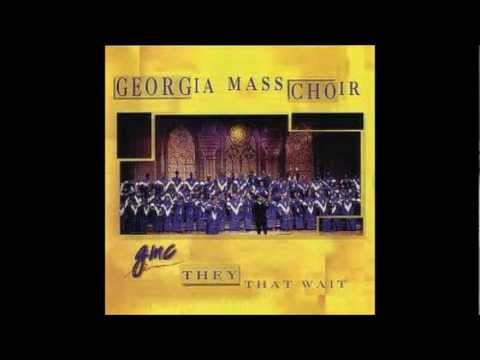 The Georgia Mass Choir Look Where He Brought Me From
