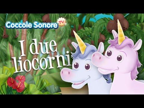 Canzoni Per Bambini - I Due Liocorni
