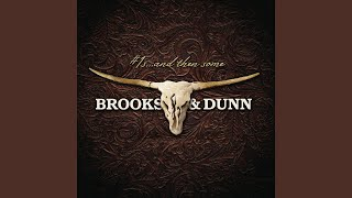Brooks and Dunn She Used To Be Mine