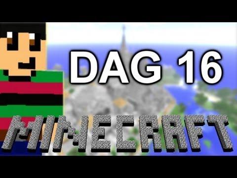 MineCraft Dag 16 - Ik Leg Het Nog 1X Uit!!