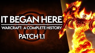 WoW Patch 1.1: The Humble BEGINNINGS of World of Warcraft   Complete History of WoW