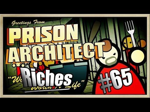 Prison Architect - [MEGAMAX! - Part 65] - Riches