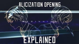 Sword Art Online Alicization Opening EXPLAINED!