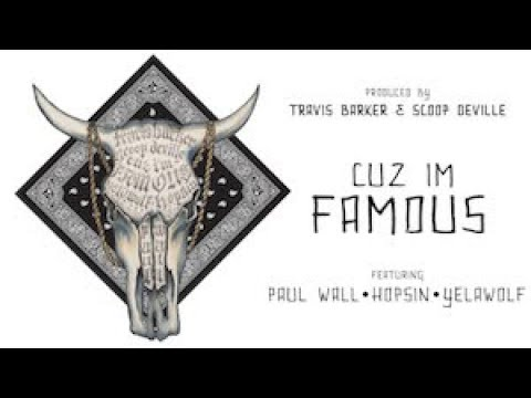 Cuz I'm Famous (feat. Paul Wall, Hopsin, & Yelawolf) [lyric Video] video