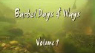Barbel Days & Ways Volume 1