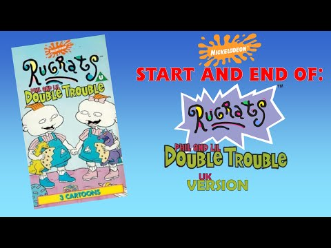 Start and End of Rugrats: Phil and Lil Double Trouble (UK version)