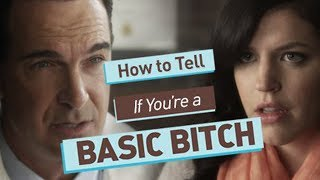 How To Tell if You're a Basic Bitch