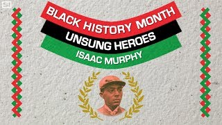 Isaac Murphy, the Most Dominant Jockey Ever Black History Month Sports Illustrated