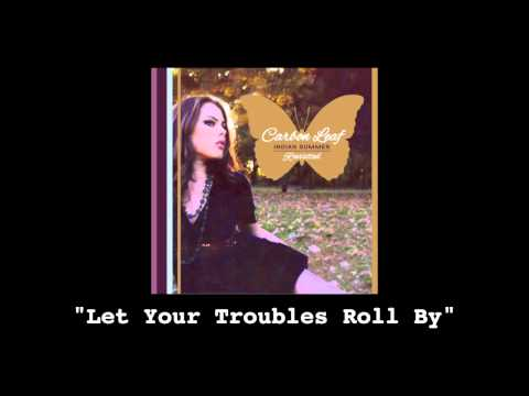 Carbon Leaf - Let Your Troubles Roll By