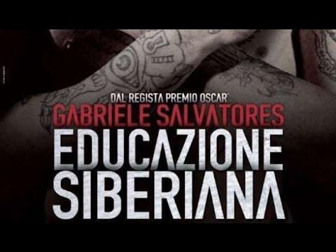 Recensione 25 – Educazione Siberiana (2013 – Gabriele Salvadores)