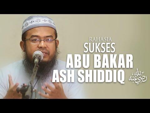 Kajian Umum: Rahasia Sukses Abu Bakar Ash Shiddiq - Ustadz Anas Burhanuddin, MA.