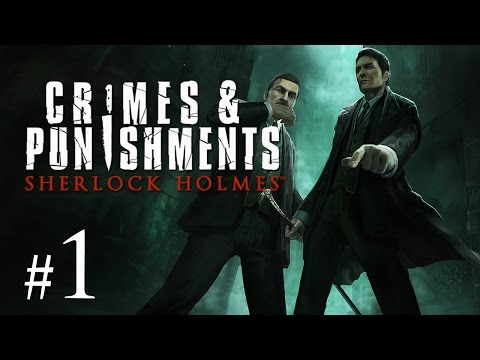 Sherlock Holmes: Crimes and Punishments Gameplay #1 - Let's Play Sherlock Holmes German