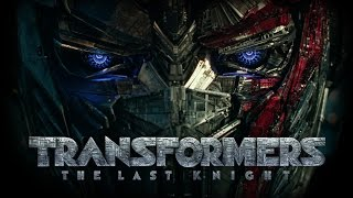 Transformers: The Last Knight | Canopy | Paramount Pictures International