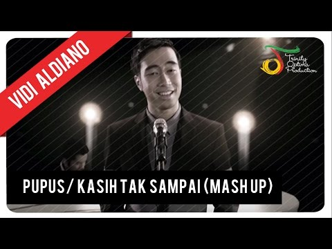 Pupus  Kasih Tak Sampai (mash Up) - Vidi Aldiano | Official Video Clip (hd) video