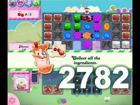 candy crush saga level 2782 (3 stars, no boosters) youtube