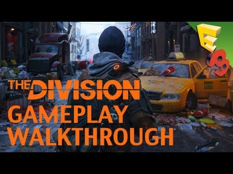 THE DIVISION: Epic Gameplay Walkthrough with Adam Sessler and Creative Director! E3 2013