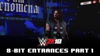 WWE 2K18 8-Bit Entrances With 8-Bit, 16-Bit, and Classic Game Style Themes (Part 1)