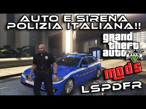 GTA 5 PC Mods - AUTO E SIRENA POLIZIA ITALIANA!! + LSPDFR + FACECAM - GTA 5 MODS GAMEPLAY ITA