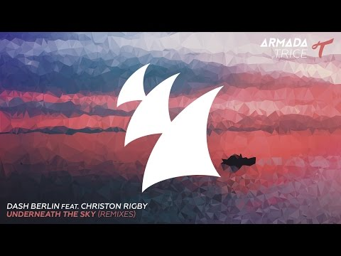 Dash Berlin feat. Christon Rigby - Underneath The Sky (Qulinez Radio Edit)