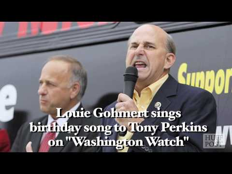 Louie Gohmert Sings Birthday Song To Tony Perkins On &#039;Washington Watch&#039;
