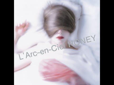 Lirik Honey - L'Arc En Ciel