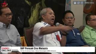 DAP Perosak Cina Malaysia -   TS Annuar Musa