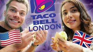 🇺🇸TRYING THE FIRST BRITISH TACO BELL! 🇬🇧