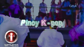 I-Witness: 'Pinoy K-Pop,' dokumentaryo ni Sandra Aguinaldo | Full Episode