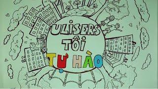 [ULIS TV] Là một ULISer, Tôi Tự Hào! \m/