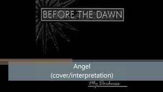 Watch Before The Dawn Angel video