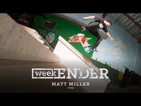 Matt Miller - WeekENDER