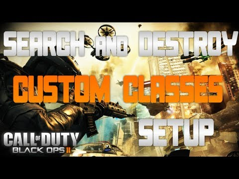 Black Ops 2   Search and Destroy   My Best Class Setups