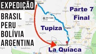 7/7 (Uyuni - Tupiza) Peru - Bolívia - Argentina - Brasil - Viagem de moto