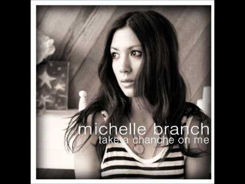 Michelle Branch - Take A Chance On Me