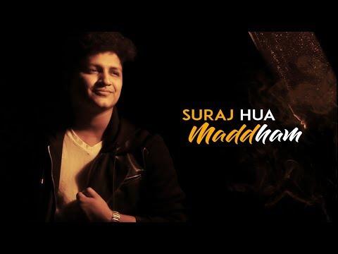 Suraj Hua Maddham - Kabhi Khushi Kabhi Gham | Unplugged | Shahrukh Khan | Kajol | Sonu | Ankit Singh