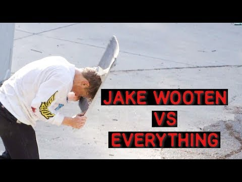 JAKE WOOTEN VS EVERYTHING