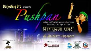 Pushpan Pradhan live concert in Singapore, Sudhir Ghalay Organised by Darjeeling Bro