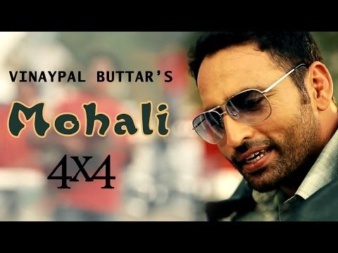 Mohali Vinaypal Buttar Official Video...
