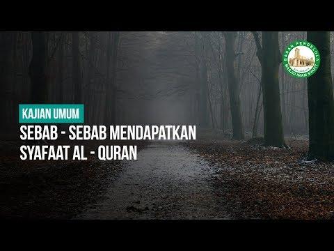 Sebab - Sebab Mendapatkan Syafaat Al - Quran - Ustadz Andi Abu Fadhilah
