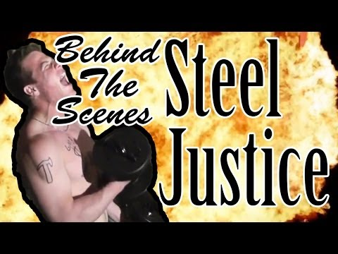 Steel Justice: Behind the Scenes