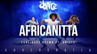 Africanitta - Carlinhos Brown ft. Anitta | FitDance TV (Coreografia) Dance Video