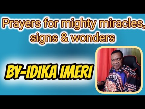 Idika Imeri prayer shrine: prayers for  mighty miracles, signs & wonders.wmv