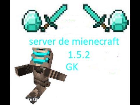 server de minecraft 1.5.2  servidor GK review lobby para los nuevos y my casa