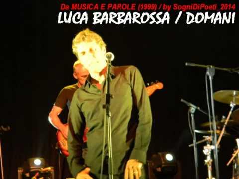 Barbarossa Luca - Domani