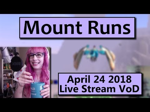Mount Runs - April 24th Live Stream VoD
